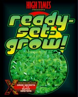 High Times: Ready Set Grow