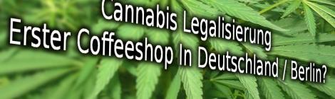 Legaliserung Van cannabis In Deutschland