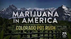 Marijuana in America - Colorado Pot Rush - CNBC Documentary