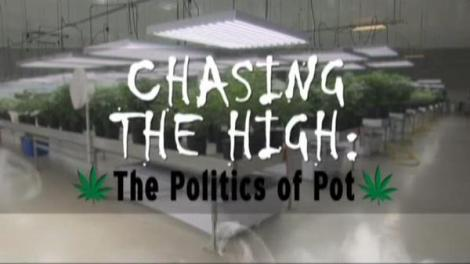 Chasing The High The Politics Of Pot